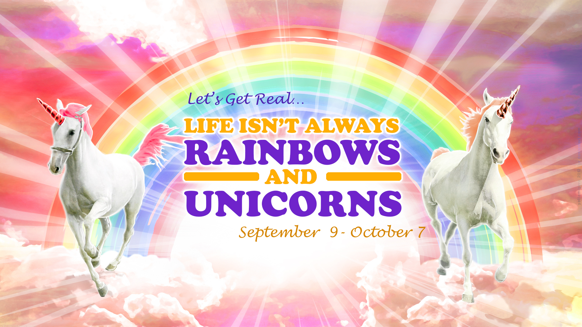"""Let's Get Real – Rainbows and Unicorns Week 1 """"Finding"""