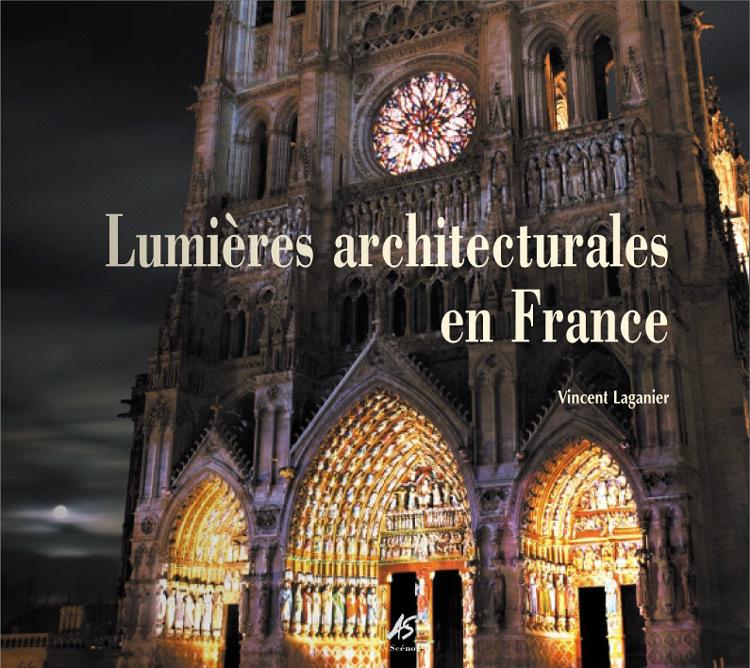Lumières architecturales en France, de Vincent Laganier, 2004