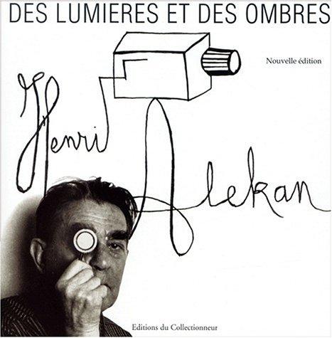 Des lumières et des ombres - Henri Alekan