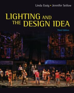 Lighting and Design Idea - Essig, Setlow