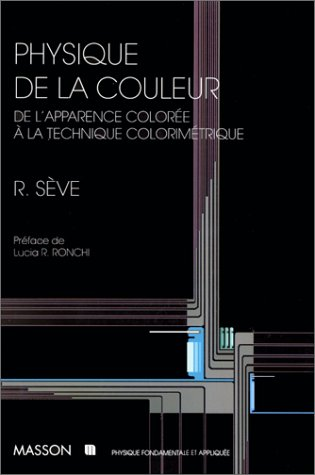 Physique de la couleur, Robert Sève