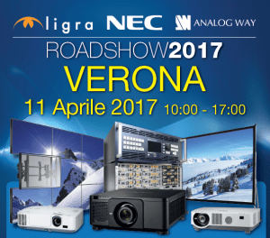 Roadshow 2017 Ligra-NEC-Analog Way | 11 aprile Verona