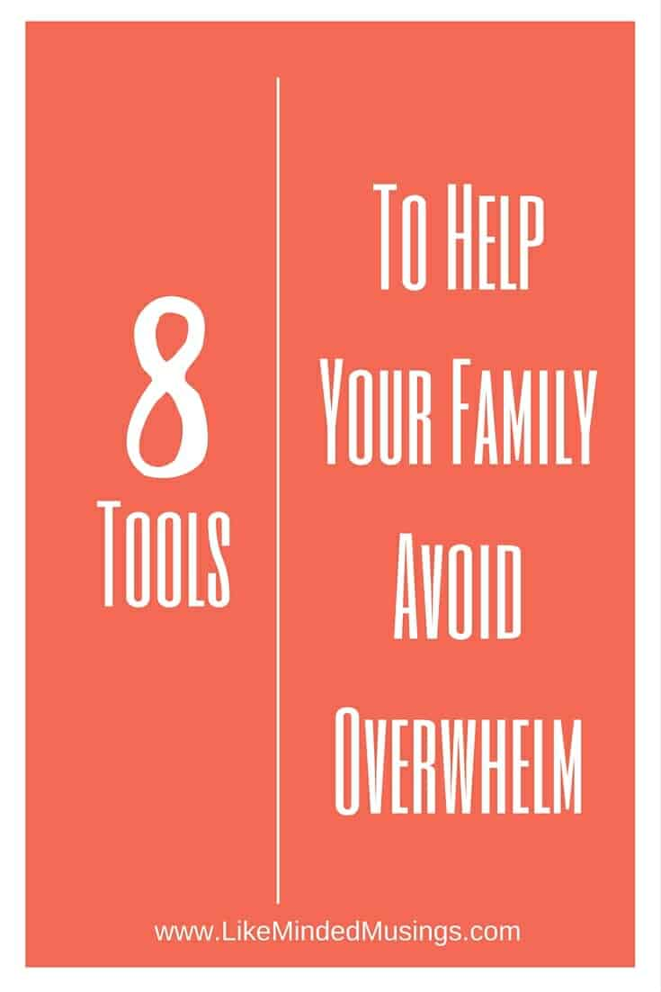 8 Tools-To-Help-Your-Family-Avoid-Overwhelm