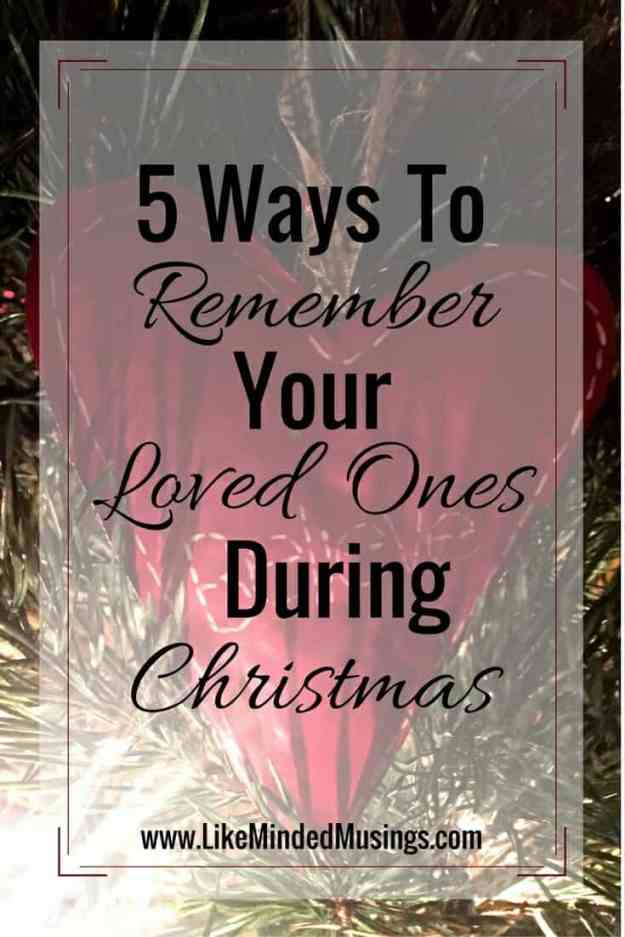 5 Ways To Remember Your Loved Ones During Christmas