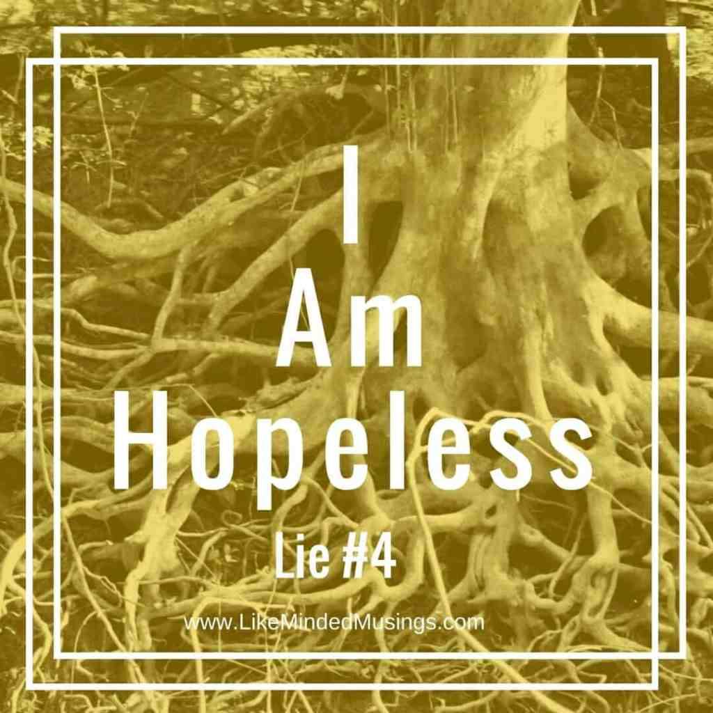 I am Hopeless Like Minded Musings