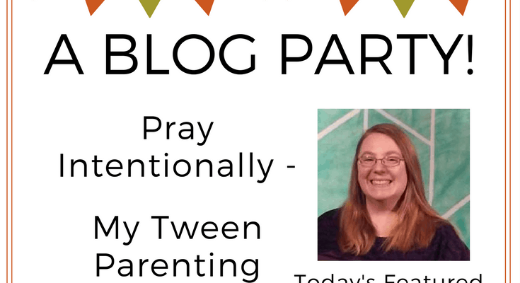 Pray Intentionally – My Tween Parenting Strategy Day 4