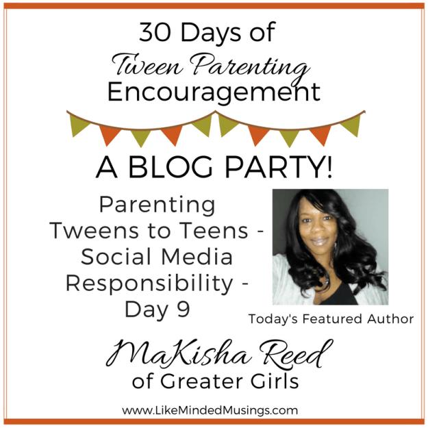 Parenting Tweens to Teens - Social Media Responsibility Like Minded Musings
