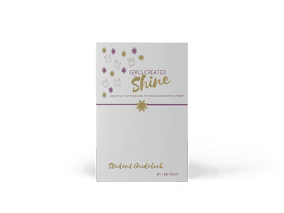 Girls Created to Shine Student Guidebook Teaching Guidebook