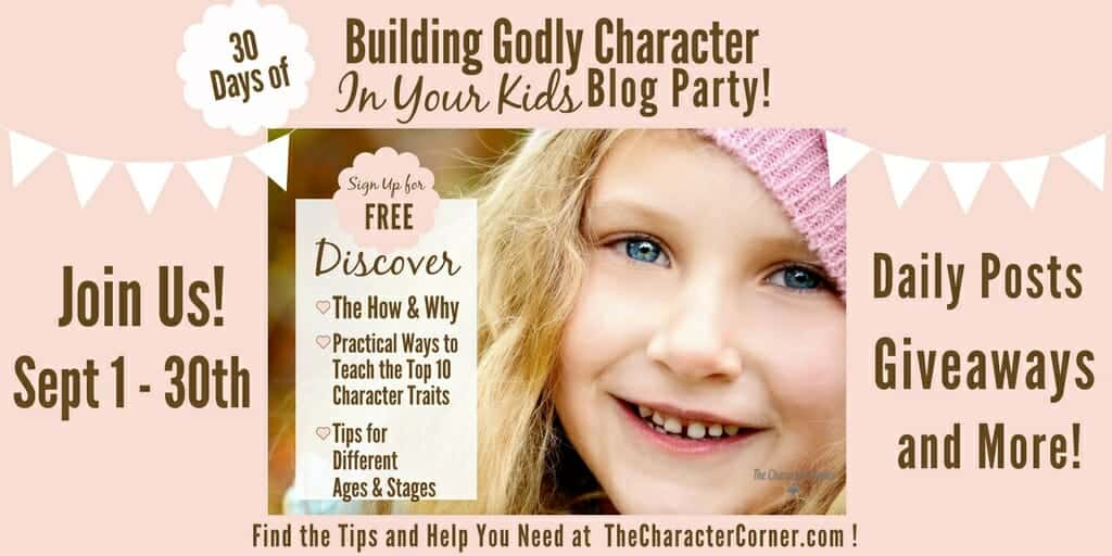 Blog Party Image 30 Days Building Godly Character Kids Character Corner