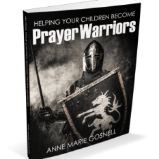 Helping Your Children Become Prayer Warriors