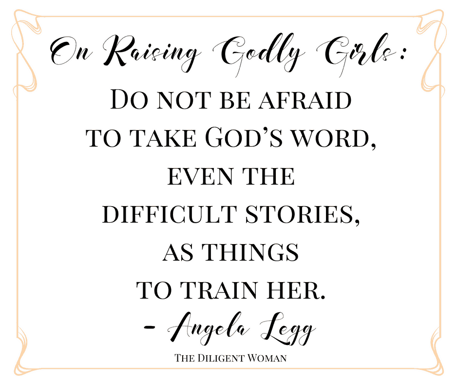 Quote Raising Godly Girls Angela