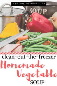 Clean out your freezer homemade vegetable soup