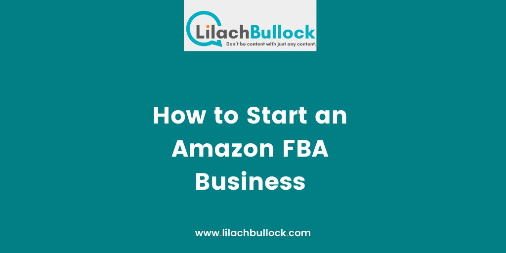 Amazon Fba Business How To Start An Amazon Fba Business