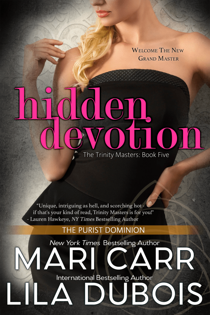 Cover for Hidden Devotion (Trinity Masters, Book Five)