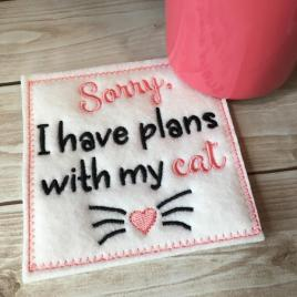 ITH Coaster – sorry, I have plans with my cat 4×4 – Embroidery Design – DIGITAL Embroidery DESIGN