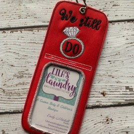 ITH We Still Do ID holder/luggage tag – 5 x 7 – Embroidery Design – DIGITAL Embroidery design
