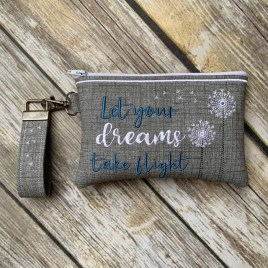 ITH – Let You Dreams Take Flight Zipper Bag & Wristlet 4×4, 5×7 and 6×10 – Digital Embroidery Design