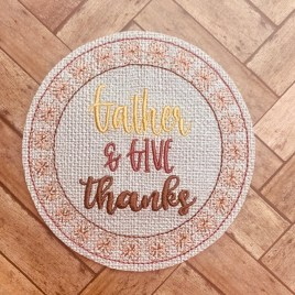 ITH Gather & Give Thanks Coaster  4×4 – DIGITAL Embroidery DESIGN