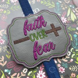 ITH – Faith Over Fear – Book Band – Digital Embroidery Design