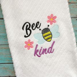 Bee Kind Towel Design – 3 Sizes – Digital Embroidery Design