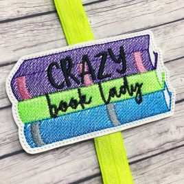 ITH – Crazy Book Lady – Book Band – Digital Embroidery Design