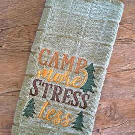 Camp More Stress Less – 2 Sizes – Digital Embroidery Design