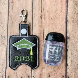 ITH Grad 2021 Sanitizer Holders 4×4 and 5×7 included- DIGITAL Embroidery DESIGN