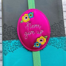 ITH – Never Give Up – Book Band – Digital Embroidery Design