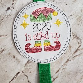 ITH – 2020 Is Elfed Up – Book Band – Digital Embroidery Design