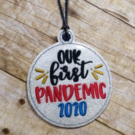 ITH – First Pandemic 2020 Ornament 4×4 and 5×7 grouped – Digital Embroidery Design