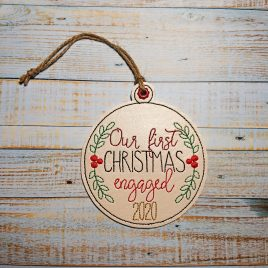 First Christmas Engaged 2020 Ornament – Digital Embroidery Design