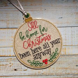 I'll be Home for Christmas Ornament – Digital Embroidery Design