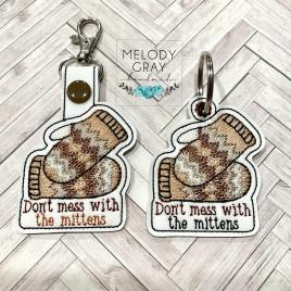 Don't Mess With the Mittens Fobs – DIGITAL Embroidery DESIGN