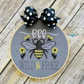 Bee Wild and Free – 4 sizes- Digital Embroidery Design