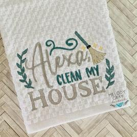 Clean My House- 2 sizes- Digital Embroidery Design