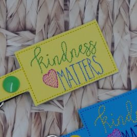 Kindness Matters Snaptab – DIGITAL Embroidery DESIGN