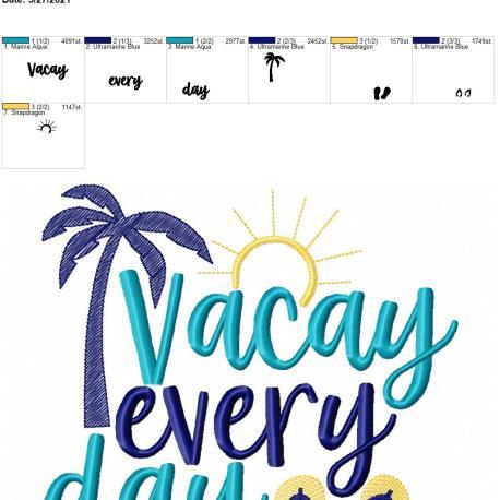 Vacay Every day 8×12