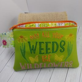 Weeds Be Wildflowers Zipper Bag – 2 sizes – Digital Embroidery Design
