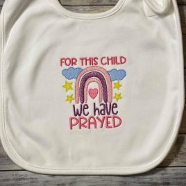 For this child we have prayed – 4 sizes- Digital Embroidery Design