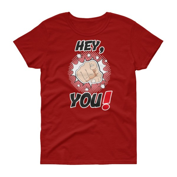 """Handwritings """"Hey, You !"""" - T-shirt Femme manches courtes"""