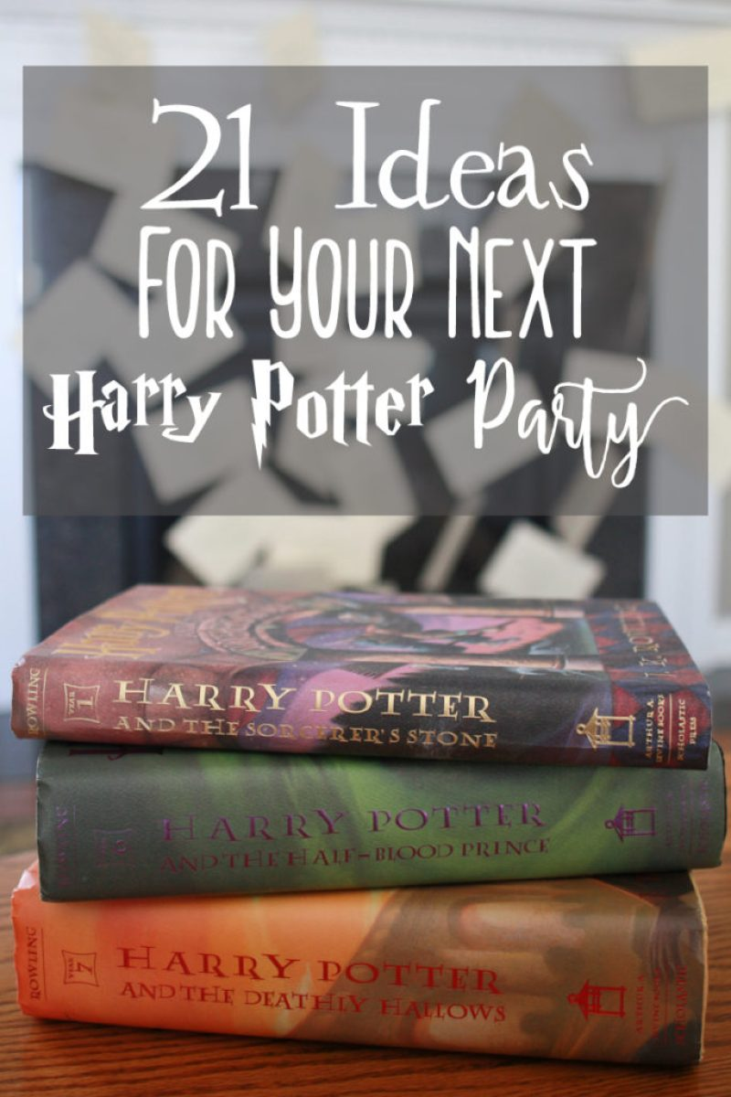 21 Ideas for Your Next Harry Potter Party