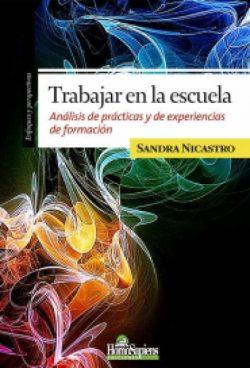 trabajar-en-la-escuela-sandra-nicastro-D_NQ_NP_846492-MLA26434161087_112017-F