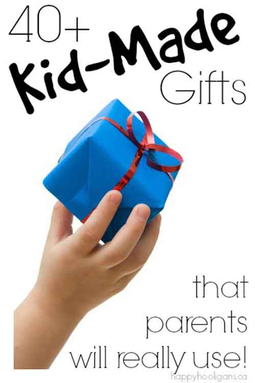 40 kid made gifts