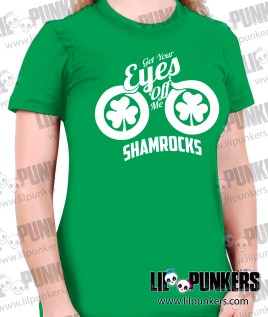 get-your-eyes-off-me-shamrocks-girls-green-shirt