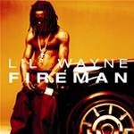 Lil  Wayne Fireman Single