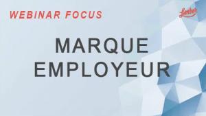 Webinar Focus - Marque Employeur