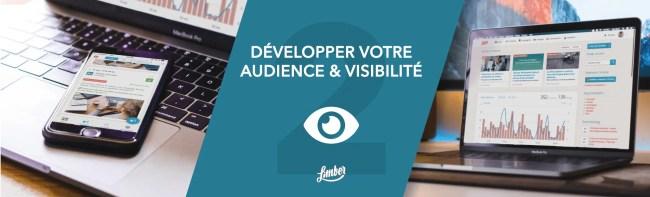 Stratégie 2 - Développer votre audience et visibilité - Limber