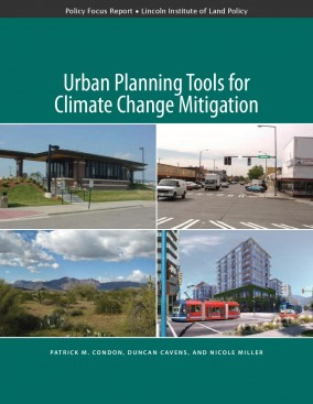 Urban Planning Tools for Climate Change Mitigation  Lincoln Institute of Land Policy