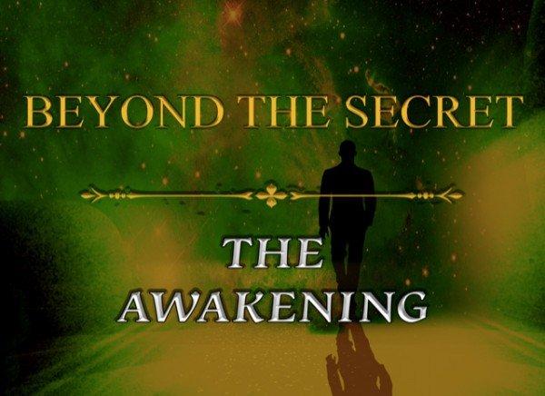 Beyond the secret - the awakening review