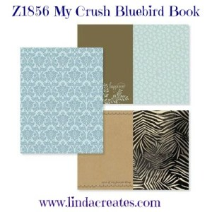 My Crush Bluebird Book Summer Crush Close to My Heart Linda Creates ~ Linda Caler www.lindacreates.com